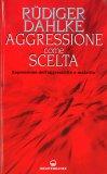 Aggressione come scelta — Libro