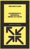 Aggressività, Angoscia, Senso di Colpa  - Libro