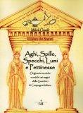 Aghi, Spille, Specchi, Lumi e Pettinesse  — Libro