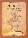 Aghora - Alla Sinistra di Dio