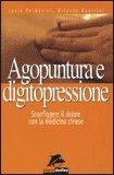 Agopuntura e Digitopressione — Libro