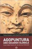 Agopuntura - Uno Sguardo Globale - Libro