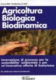 Agricoltura Biologica Biodinamica  - Libro