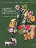 Agricoltura e Alimentazione in Emilia Romagna - Libro