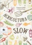 Agricoltura Slow - Libro