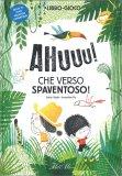 Ahuuu! Che Verso Spaventoso! — Libro