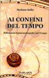 AI CONFINI DEL TEMPO — Riflessioni epistemologiche sul tempo di Stefano Sello