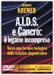 A.I.D.S. e Cancro: il legame incompreso  - DVD