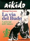 Aikido - la Via del Budo  - Libro