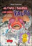 Aiutare i Bambini... che Hanno Paura - Libro + CD-Rom