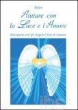 Aiutare con la Luce e l'Amore - Libro