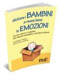 Aiutare i Bambini a Vivere Bene le Emozioni  - Libro