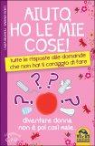 Aiuto, ho le mie Cose!  - Libro