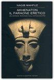 Akhenaton il Faraone Eretico