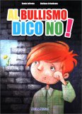Al Bullismo Dico No! - Libro + CD Audio