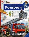 Al Lavoro con i Pompieri