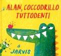 Alan, Coccodrillo Tuttodenti - Libro