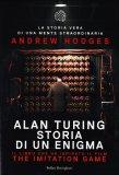 Alan Turing - Storia di un' Enigma  - Libro