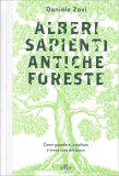 Alberi Sapienti, Antiche Foreste - Libro