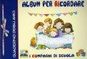 Album per Ricordare i Compagni di Scuola  - Libro