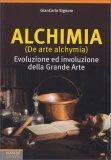Alchimia (De arte Alchymia) - Libro