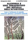 Alchimia e Uso Terapeutico dei Metalli nell'Ayurveda  — Libro