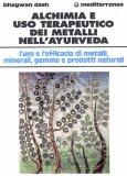 Alchimia e Uso Terapeutico dei Metalli nell'Ayurveda