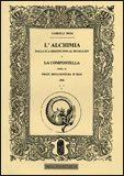 L'Alchimia dalla sua Origine Sino al Secolo XIV e la Compostella Opera di Frate Bonaventur