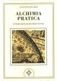 Alchimia Pratica  - Libro