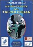Alchimia e Pratica del Tai Chi Chuan — Libro