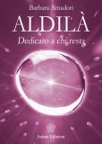 Aldilà - Dedicato a Chi Resta - Libro