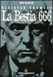 Aleister Crowley la Bestia 666 — Libro