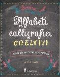 Alfabeti Calligrafici Creativi - Libro