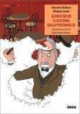 Alfred Adler e lo Scisma della Psicoanalisi - Libro