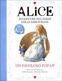 Alice - Avventure nel Paese delle Meraviglie - 150 anni di Alice