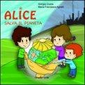 Alice Salva Il Pianeta  - Libro