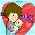 Alice Sorella Maggiore  - Libro