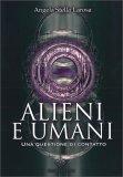 Alieni e Umani — Libro