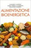 Alimentazione Bioenergetica  — Libro
