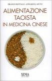 Alimentazione Taoista in Medicina Cinese  — Libro