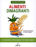 Alimenti Dimagranti  — Libro