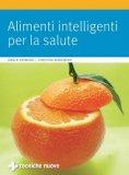 Alimenti Intelligenti per la Salute  - Libro