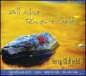 All the Rivers Gold  - CD