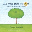 All You Seed is Love — Libro