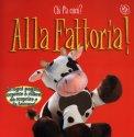 Alla Fattoria!  - Libro