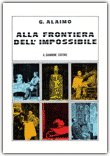 Alla frontiera dell'impossibile — Libro