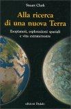 Alla Ricerca di una Nuova Terra - Libro