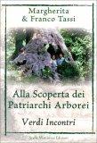Alla Scoperta dei Patriarchi Arborei — Libro