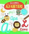 Alla Scoperta - Il mio Alfabetiere - Impara le lettere Giocando — Libro