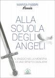 Alla Scuola degli Angeli - Libro
